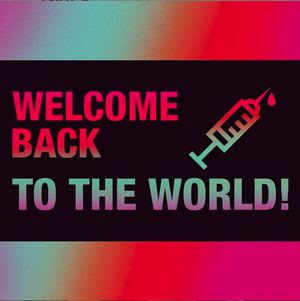 WELCOME BACK TO THE WORLD